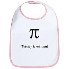 Pi - Totally Irrational Bib