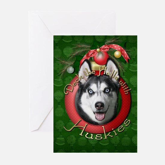 Christmas - Deck the Halls - Huskies Greeting Card