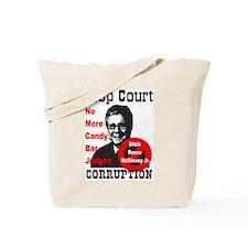 Stop Court Corruption Tote Bag