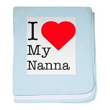 I Love My Nanna baby blanket