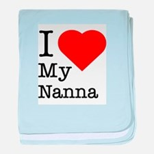 I Love My Nanna baby blanket