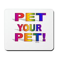 Pet Sentiments Mousepad