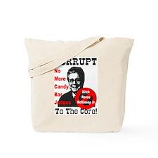 Corrupt To The Core Tote Bag