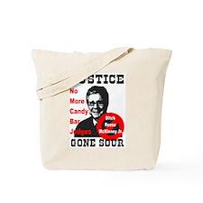 Justice Gone Sour Tote Bag