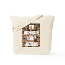 Stop Warehousing Elderly Amer Tote Bag