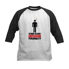 Stand clear! explosive person Tee