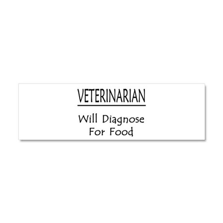 Veterinarian: Will Diagnose For Food Car Magnet 10