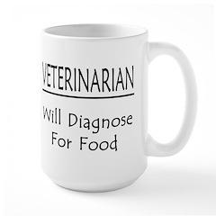 Veterinarian: Will Diagnose For Food Mug