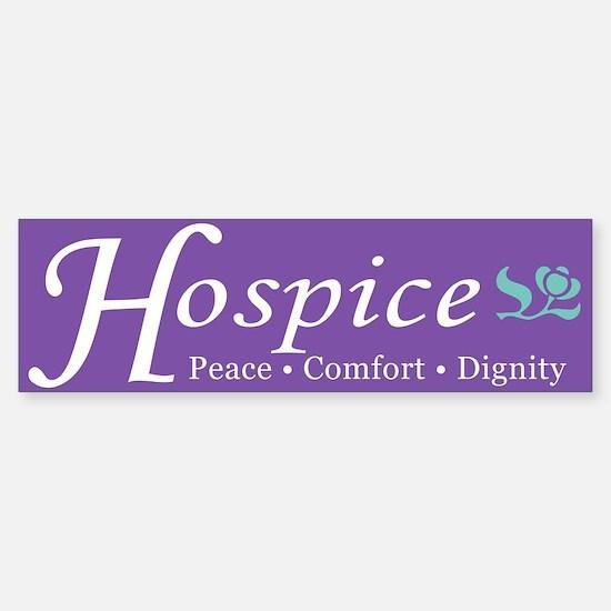 Hospice Bumper Bumper Bumper Sticker