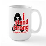 I Stand Strong Melanoma Large Mug