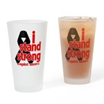I Stand Strong Melanoma Drinking Glass