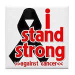 I Stand Strong Melanoma Tile Coaster