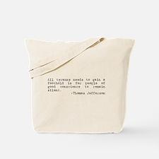 Thomas Jefferson on Tyranny Tote Bag
