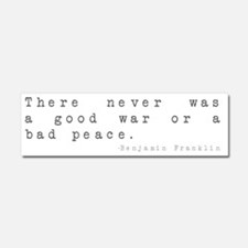 No Good War or Bad Peace Car Magnet 10 x 3