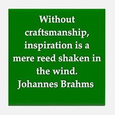 brahms quotes Tile Coaster