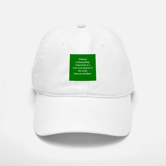 brahms quotes Baseball Baseball Cap