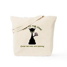 Talk To The Paw - Attitude Tote Bag