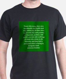 brahms quotes T-Shirt