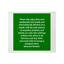 brahms quotes Throw Blanket