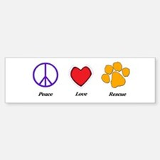 Peace Love Rescue Bumper Bumper Bumper Sticker