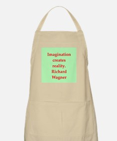 Richard wagner quotes Apron