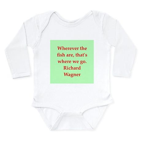 Richard wagner quotes Long Sleeve Infant Bodysuit