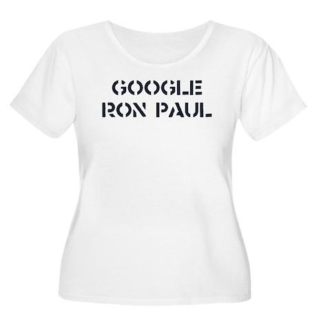 Google Ron Paul Women's Plus Size Scoop Neck T-Shi