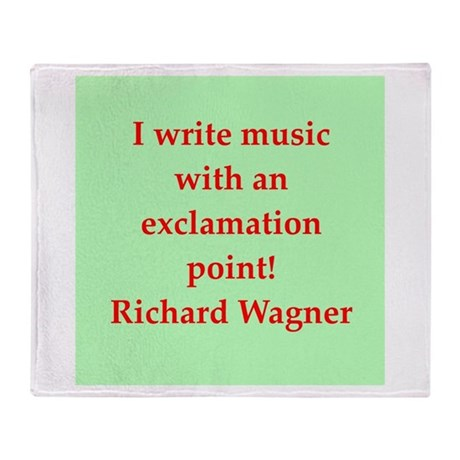 Richard wagner quotes Throw Blanket