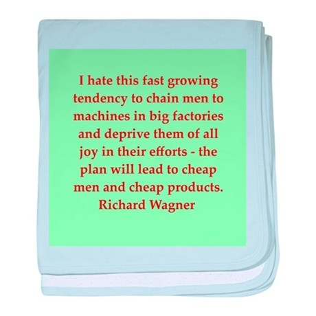 Richard wagner quotes baby blanket