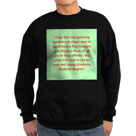 Richard wagner quotes Sweatshirt (dark)