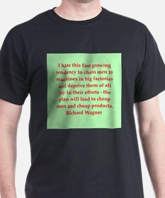 Richard wagner quotes T-Shirt