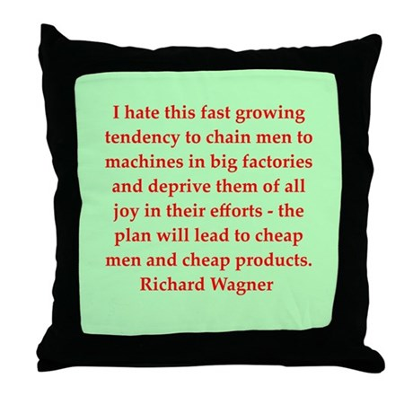 Richard wagner quotes Throw Pillow