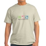 Peace, Love, Bull Terriers Light T-Shirt