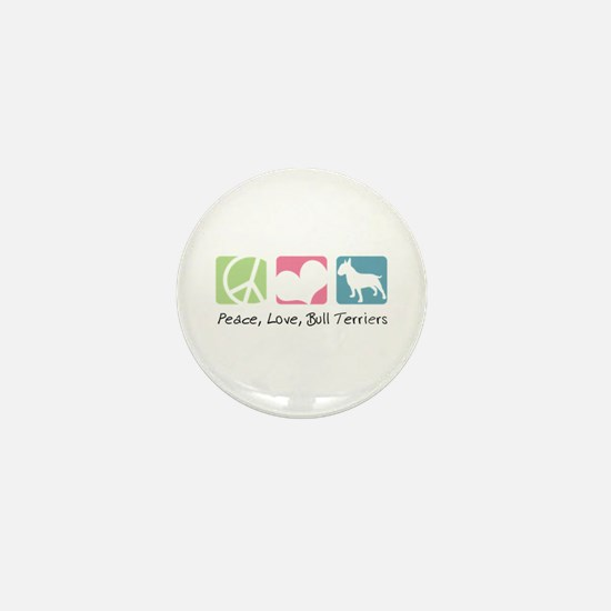 Peace, Love, Bull Terriers Mini Button