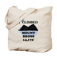 I Climbed Mount Bross Tote Bag