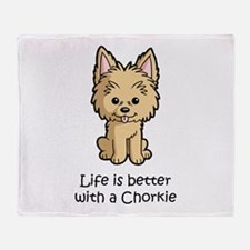 Life is better with a Chorkie Throw Blanket