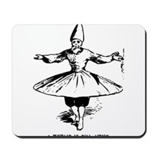 """Whirling Sufi Dervish """"In Ful Mousepad"""