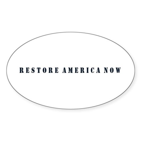 Restore America Now Sticker (Oval)