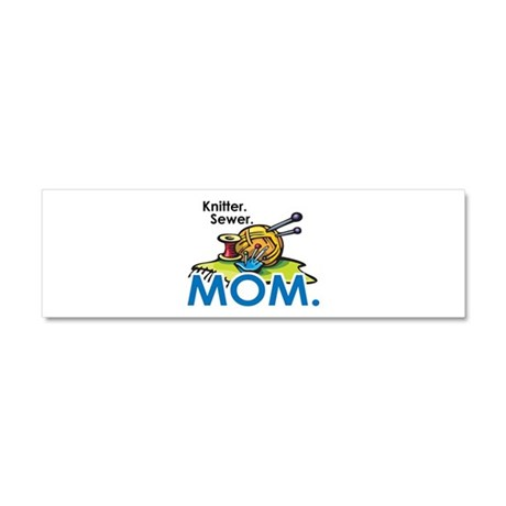 Knitter. Sewer. MOM. Car Magnet 10 x 3