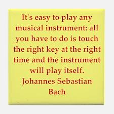 bach quotes Tile Coaster