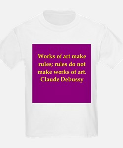 Debussy quote T-Shirt