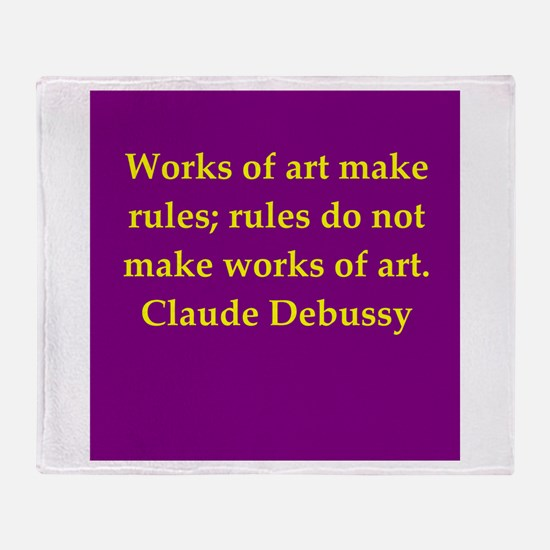 Debussy quote Throw Blanket