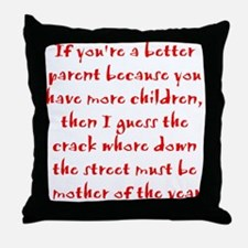 Mother of the Year? Throw Pillow