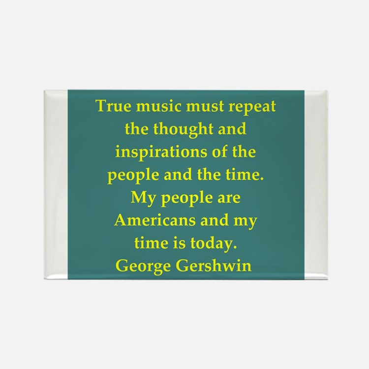 George Gershwin quotes Rectangle Magnet