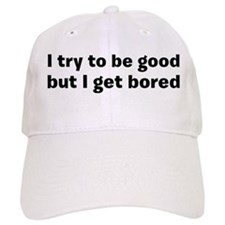 I try to be good! Hat