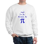 Rational As Pi Sweatshirt