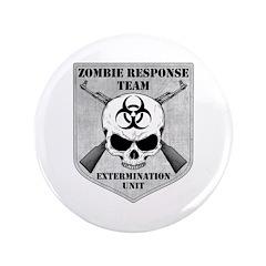 """Zombie Response Team 3.5"""" Button"""