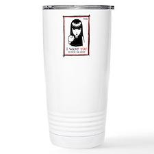 I Want You Travel Mug