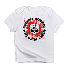 Zombie Hunter 1 Infant T-Shirt