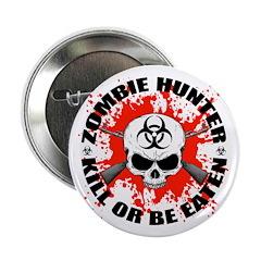 "Zombie Hunter 1 2.25"" Button"